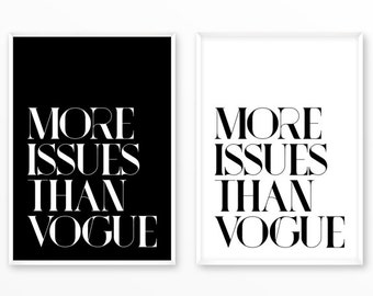More issues than Vogue Print, printable, art, digital, Typography, Poster, Vintage, Grunge, Inspirational Home Decor, Screenprint, wall art
