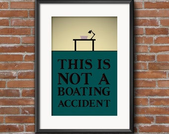 Jaws Quote Poster, This is not a boating accident, Jaws, Quote Print, Digital Art Print, A1 A2 A3, Classic Movie Quotes, Sharks, Spielberg