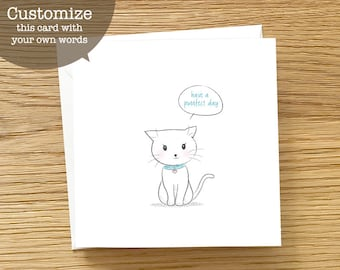 Cat Custom Card - Cute Cat with Speech Bubble, All Occasion Card, Cute Cat Card, Cat Greeting Card, Custom Stationery, Purrfect Day