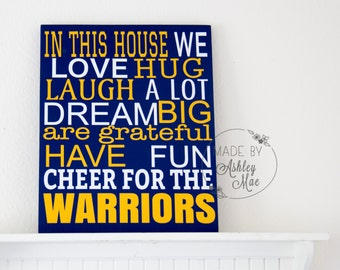In this house...We Cheer for the Warriors