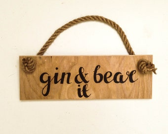 "Funny gin pun wall hanging, rustic pyrography wooden wall art, ""Gin and bear it"" play on words rustic wooden wall sign, freehand wooden art"