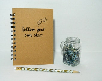 Follow your own star notebook/journal