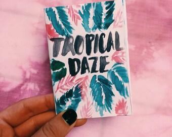 Mini Art Zine- Tropical Daze