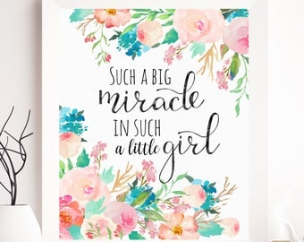Such a big miracle in such a little girl nursery quote, nursery wall art, nursery printable, nursery print, children art, nursery wall art