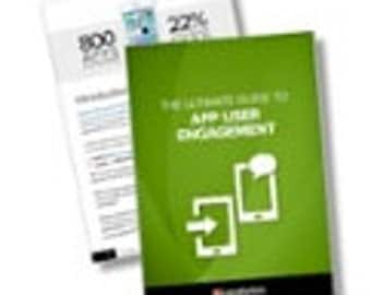 The Ultimate Guide à l'App engagement de l'utilisateur