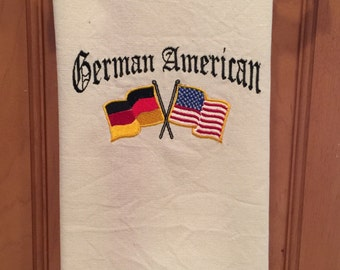 German American Embroidered Tea Towel - 100% Cotton - Customizable