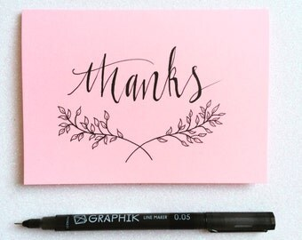 Thank you card. Calligraphy thanks card. Hand lettered Thanks greetings