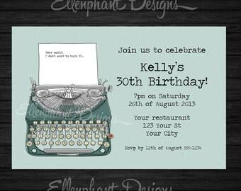 Typewriter Birthday Invitation, retro, vintage, writer, hipster, teen, 21st, 30th, 40th, adult, custom invite, digital file, DIY Printable
