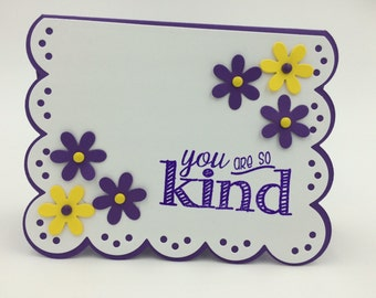 You are so Kind Card