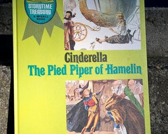 Cinderella and The Pied Piper of Hamelin (Storytime Treasury) 1969