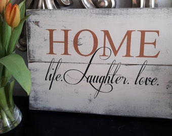 Wood signs, Wood Signs Home, Home - life - Laughter Signs