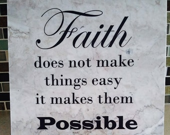 Faith does not make things easy tile