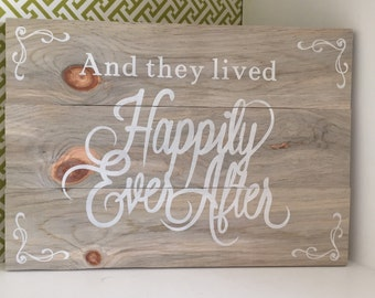"And they Lived Happily Ever After sign - hand painted - customizable - 15""x 10.5"