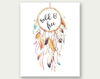 Wild And Free Printable, Dreamcather Print, Nursery Decor, Boy's Room Printable, Dreamcatcher Nursery Print, Watercolor Dreamcatcher