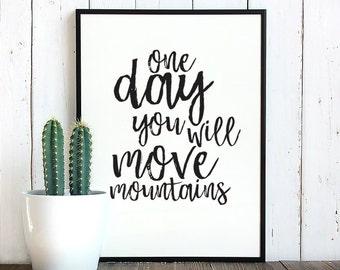 Printable quotes / Kids room print / Printable wall art / Kids room wall art / kids poster / move mountains / Inspirational quote