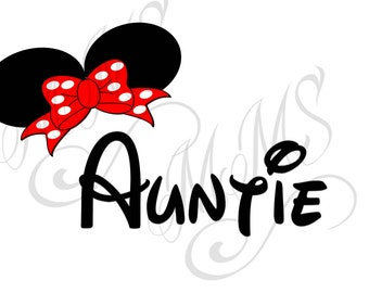 Aunt Auntie Family Grandma Mickey Mouse Head Disney Family Download Iron On Craft Digital Disney Cruise Line Magnet Shirts