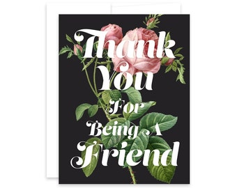 Friendship Card, Thank You Card, Flower Card - Thank You For Being A Friend, Vintage Rose, Golden Girls