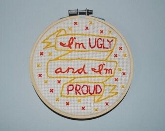 "Spongebob   I'm Ugly and I'm Proud   Embroidery   5"" Hoop"