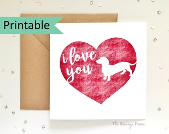 I Love You Dachshund Greeting Card Template Instant Printable Digital Download (A4 flat, A5 folded)