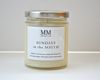 SUNDAYS in the SOUTH // natural soy candle // hand-poured // small batch