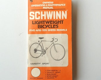 Schwinn Owners Manual 1979 5 and 10 Speed Bicycles Varsity Continental Cailente Suburban Sportabout