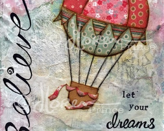 Believe In Your Dreams - Fine Art Print