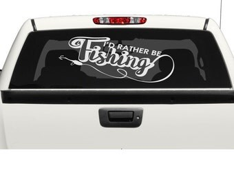 I'd Rather Fishing animal pickup SUV Car Rear Window truck Fisherman Pike Hunter Boat  Catching  Carp laptop  bumper sticker Decal vinyl