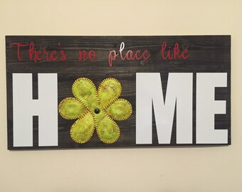 Theres no place like home softbal sign