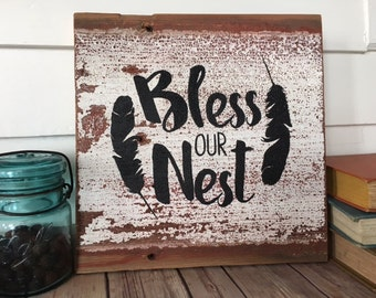 Bless Our Nest Hand Painted Reclaimed Barn Wood Sign