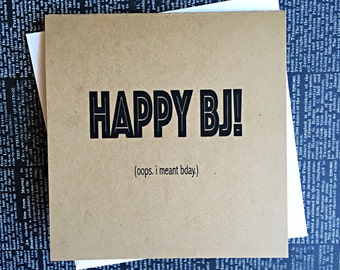 Funny Naughty Happy BJ Birthday Card, inappropriate card, greeting card, dirty card