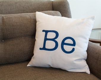 BE Word Pillow