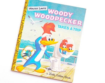 French Vintage Children's Book : Woody Woodpecker Takes a trip / Walter Lantz / A Little Golden Book (1977)
