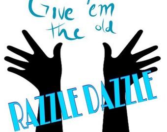 Razzle Dazzle shirt