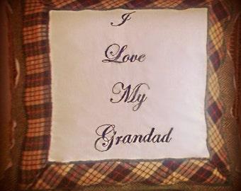 I love my Grandad Cushion