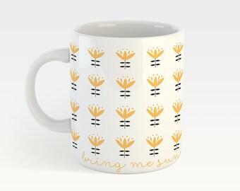 Bring me sunshine - sunny mug