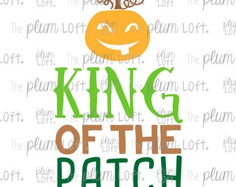 King of the Patch - Boy Halloween - Halloween SVG - Fall - SVG Cutting File for Cutting Machines - SVG, Eps, Png, & Jpg