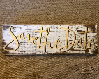 Save the Date, Hand Painted Photo Sign, Photo Prop, Wood Sign, Engagement, Photo Shoot Prop