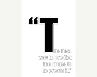 Inspirational quote, Motivational quote, Print poster, The best way to predict the future is to create it, Home art prints, Home decor /#2