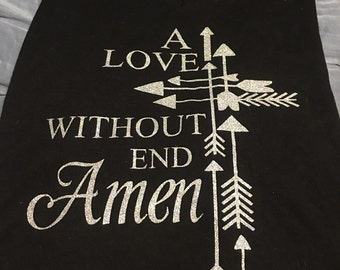 A love with out end amen