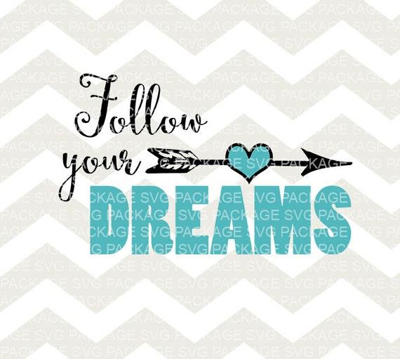 Follow Your Dreams Clipart SVG File Follow...