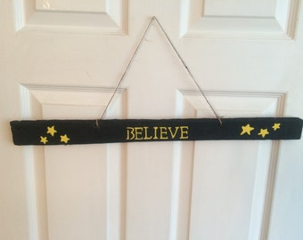 Hand-made Believe Sign