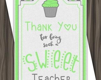 Sweet Teacher - Green - Thank You Card - 5x7 - DIGITAL DOWNLOAD