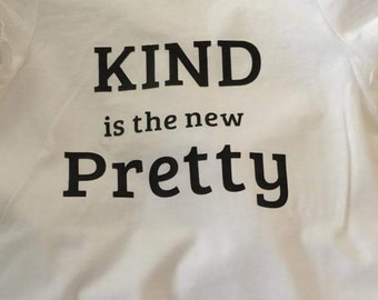 Kind is the new pretty