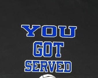 You Got Served Volleyball T-shirt