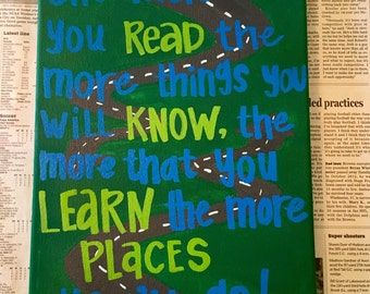 """Dr. Seuss """"The more you read..."""""""