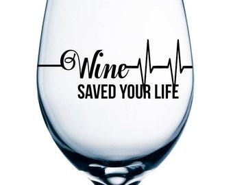 Wine Saved YOUR Life