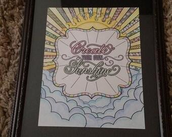 Create Your Own Sunshine 8×10 framed artwork