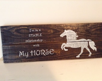 Stable Relationship - Handcrafted/Handpainted sign