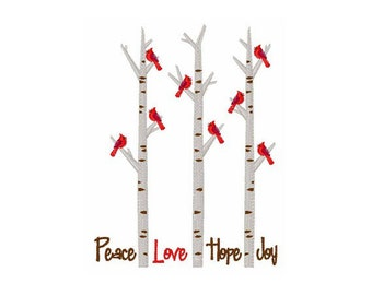 Peace Love Hope Joy Cardinals in Trees-machine embroidery design
