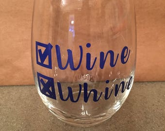 Wine Not Whine Stemless Glass